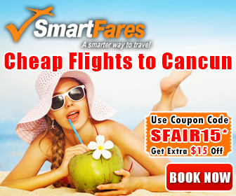 Cheap Flights To Cancun! Extra $15 Off On All Flight Bookings.
